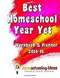 Best Homeschool Year Yet 2014-15, Julie Gilbert, 1499743017