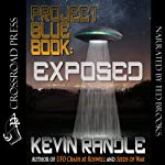 Project Blue Book: Exposed | Kevin Randle