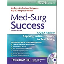 Med-Surg Success: A Q&A Review Applying Critical Thinking to Test Taking (Davis's Q&a Series)