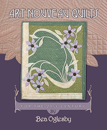 Art Nouveau Quilts: For the 21st Century