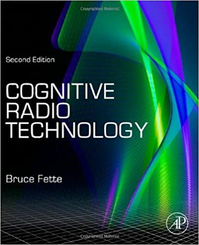 Cognitive Radio Technology, Second Edition (2009-04-06)