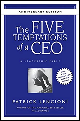 The 5 Temptations of the CEO