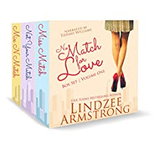 No Match for Love Volume One Box Set: Miss Match, Not Your Match, Mix 'N Match Audiobook by Lindzee Armstrong Narrated by Tiffany Williams