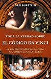 Toda La Verdad Sobre El Codigo Da Vinci/secrets of the Da Vinci Code (Divulgacion Enigmas y Misterios) (Spanish Edition)