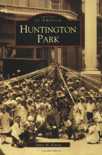 Huntington Park (Images of America: