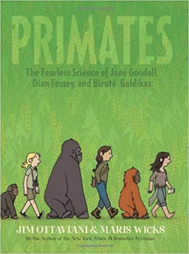 Image result for primates is a graphic novel, written by : Jim Ottaviani and drawn by :