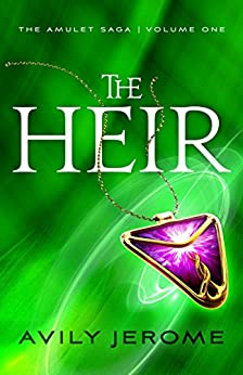 The Heir (The Amulet Saga Book 1) by [Jerome, Avily]