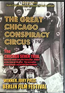 The Great Chicago Conspiracy Circus