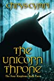 img - for The Unicorn Throne (The Four Kingdoms) (Volume 2) book / textbook / text book