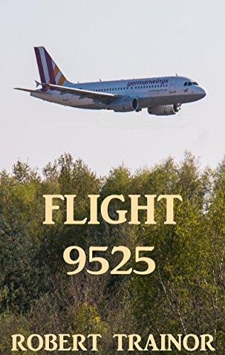 FLIGHT 9525 by [Trainor, Robert]