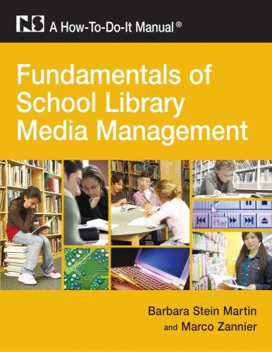 Fundamentals of School Library Media Management: A How-To-Do-It Manual (How-To-Do-It Manuals) (How-To-Do-It Manuals (Pap