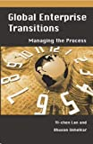 img - for Global Enterprise Transitions: Managing the Process by Bhuvan Unhelkar (2005-02-28) book / textbook / text book