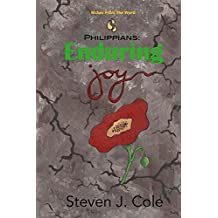 Philippians: Enduring Joy (Riches From the Word Book 1)