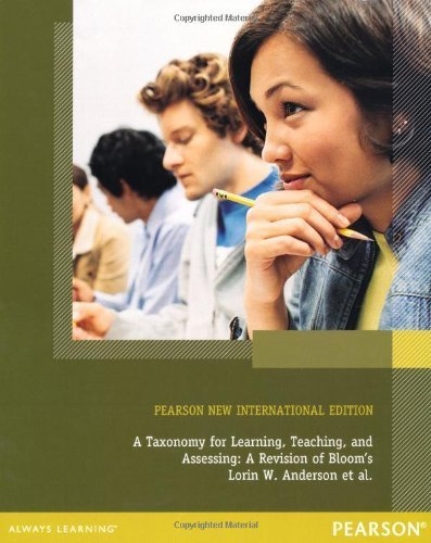 A Taxonomy for Learning, Teaching, and Assessing: A Revision of Bloom's Taxonomy of Educational Objectives, Complete Edition by Lorin W. Anderson (2000-12-29)
