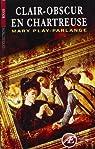 Clair-Obscur en Chartreuse par Play-Parlange