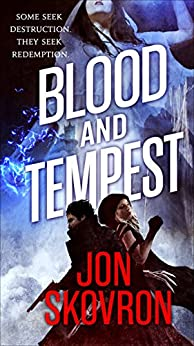 Blood and Tempest (The Empire of Storms Book 3) by [Skovron, Jon]