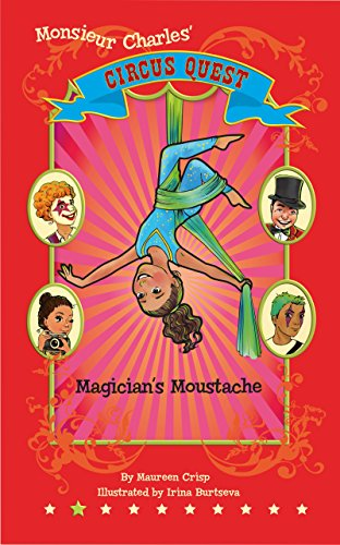 Magician's Moustache (Circus Quest Book 2) by [Crisp, Maureen]