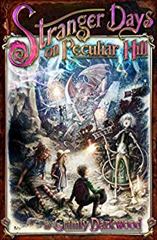 Book cover image for Stranger Days on Peculiar Hill
