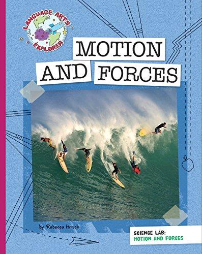 (Science Lab: Motion and Forces (Explorer Library: Language Arts Explorer))