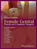 img - for Female Genital Plastic and Cosmetic Surgery book / textbook / text book