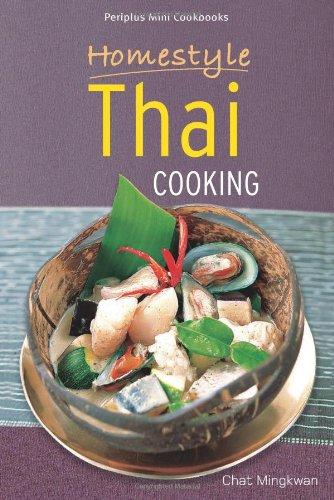 Read Online HOMESTYLE THAI COOKING; PERIPLUS MINI COOKBOOKS pdf