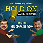 Ep. 3: Neil deGrasse Tyson Dances with Fate (Hold On with Eugene Mirman) | Eugene Mirman, Neil deGrasse Tyson