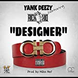 Designer (feat. RichTheKid) [Explicit]