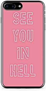 iPhone 7 Plus Transparent Edge Phone Case See You In Hell Phone Case Neon Phone Case Typography iPhone 7 Plus Cover with Transparent Frame