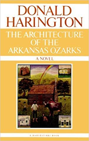 Book Architecture Of The Arkansas Ozarks by Donald Harington (1987-12-16)