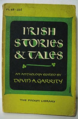 Irish Stories and Tales, An Anthology