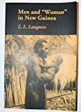 Men and Woman in New Guinea, Langness, L. L., 0883165945