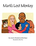 Mark's Lost Monkey, Lemarlon Woodard and Mark Bayer, 1467063096