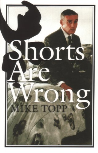 Shorts Are Wrong (Unbearable/Autonomedia)
