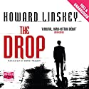 The Drop Audiobook by Howard Linskey Narrated by David Nellist