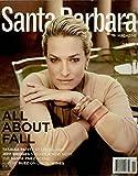Santa Barbara Magazine Fall 2011 - Tatjana Patitz, Lotusland, Jeff Bridges, Santa Ynez Scen, Local Wines, Fall Fashion