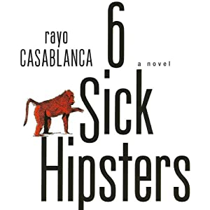 6 Sick Hipsters Audiobook