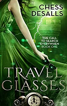 Travel Glasses (The Call to Search Everywhen Book 1) by [Desalls, Chess]