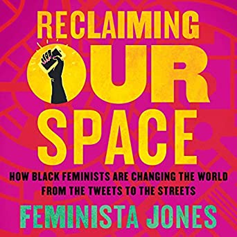 Amazon.com: Reclaiming Our Space: How Black Feminists Are ...