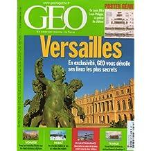Géo n° 331 - septembre 2006 - Versailles : en exclusivité, Géo vous dévoile ses lieux les plus secrets/Les nomades kirghiz/Dubaï : un rêve de station de ski au milieu des sables/Guantanamo/Tuvalu