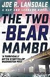 The Two-Bear Mambo: Hap and Leonard Book Three (Hap and Leonard Thrillers)