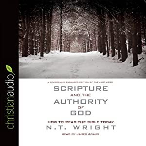 Scripture and the Authority of God Audiobook