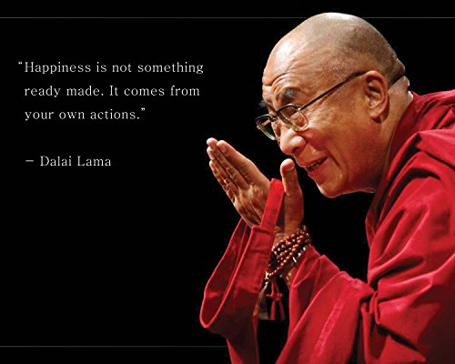 Dalai Lama Photo Picture Poster Framed Quote Happiness is not Something Famous Inspirational Motivational Quotes (8x10 Unframed Photo) (Famous Quotes Pictures)