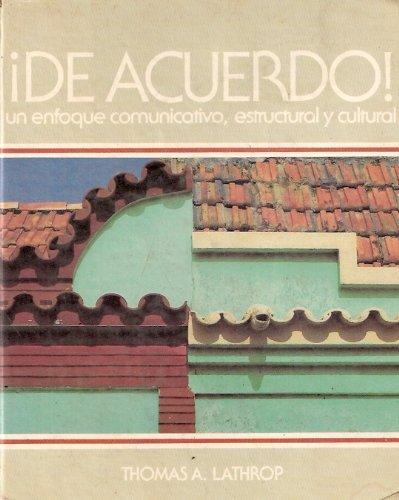 De Acuerdo!: Un Enfoque Comunicativo Estructural y Cultural