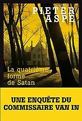 La Quatrième Forme de Satan (LITT.GENERALE) (French Edition)