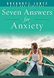 Seven Answers For Anxiety Book