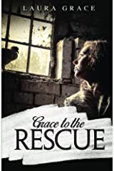Grace to the Rescue Paperback