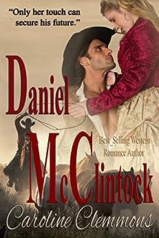 Daniel McClintock (McClintocks Book 4) by [Clemmons, Caroline]