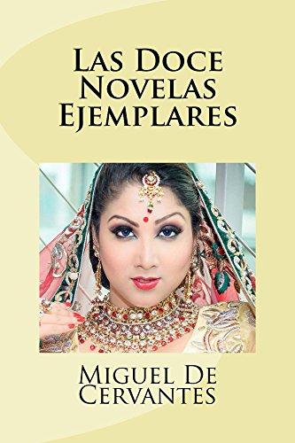 Las Doce Novelas Ejemplares (Spanish Edition) by [De Cervantes, Miguel]
