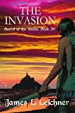 The Invasion, James Leichner, 0595324819