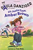 It's Justin Time, Amber Brown, Paula Danziger, 0399234705